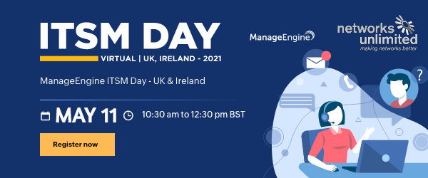 Virtual Conference: ITSM Day Date:	 - May 11 10:30am - 12:30pm BST